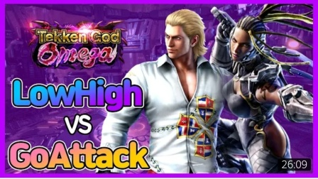 Tekken 7 LowHigh vs GoAttack