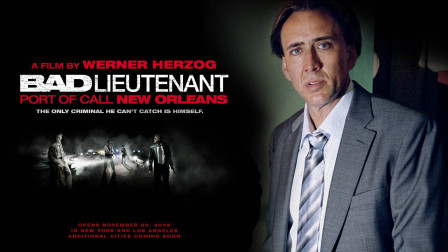 坏中尉 The Bad Lieutenant: Port of Call - New Orleans (2009)