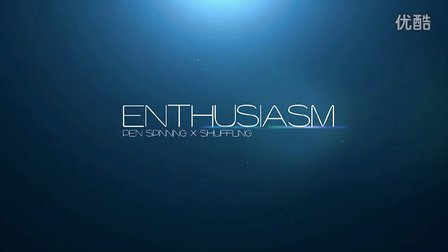 ENTHUSIASM PEN SPINNING X SHUFFLING