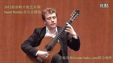 Sanel Redzic—Plays Torroba Sonatina (Gulangyu Concert)