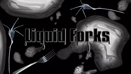 Liquid Forks by David Penn