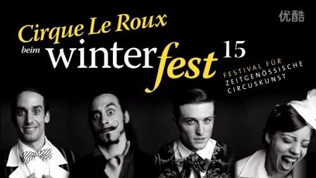 萨尔茨堡冬日庆典之Cirque Le Roux马戏团2015