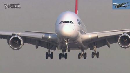 巨无霸飞机A380超震撼起飞降落实拍集锦