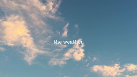 《the weather》