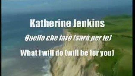 Katherine Jenkins美声经典翻唱罗宾汉主题曲Quello Che Faro一切为了你
