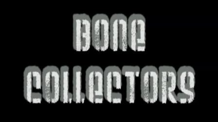 Bone Collectors 演示 by Ashford Kneitel