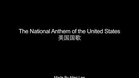 美国国歌  The National Anthem of the United States