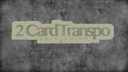 Two Card Transpo by Eric Chien