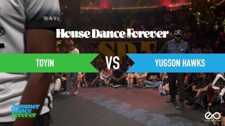 Toyin vs Yugson Hawks JUDGE BATTLE House - Summer Dance Forever 2019