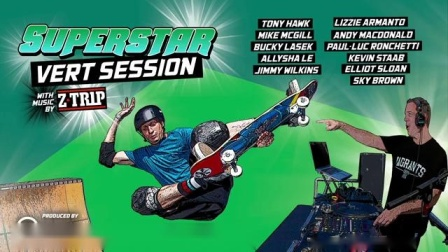 Superstar Vert Session feat. Z-Trip from from Tony Hawk's Huckjam Ramp