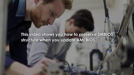 更新AMI BIOS时如何保存SMBIOS结构