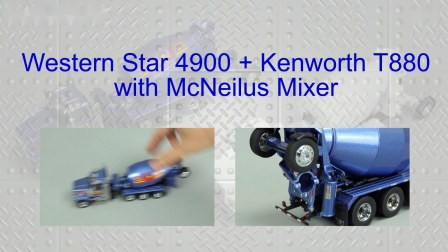 Diecast Masters Western Star 4900 + Kenworth T880 Mixers by Cranes Etc TV
