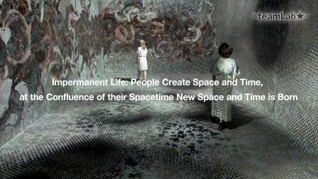 Impermanent Life: People Create Space and Time
