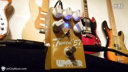 Wampler Tweed 57 jetcitymusic