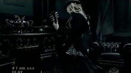 GLAY - I am xxx