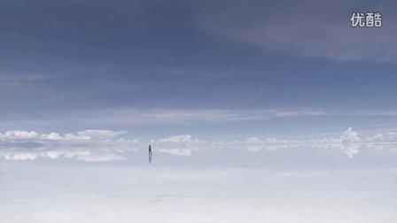 乌尤尼盐原 玻利维亚 天空之镜 Salar De Uyuni in Bolivia NHK 纪录片