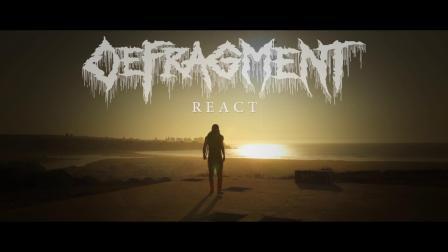 碎片整理-反应 - [Defragment - React] (Official video) - Death Metal