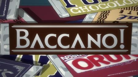 Baccano!永生之酒 OP Gun's & Roses