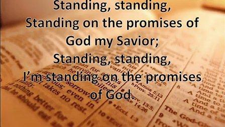 坚立在应许上 Standing on the Promises