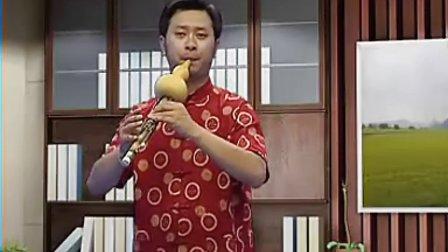 李春华葫芦丝教学  金色的孔雀