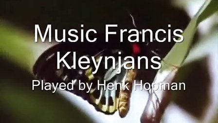 Henk Hopman plays Music of Francis Kleynjans