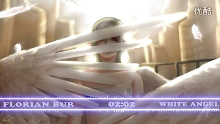气势音乐 :Florian Bur - White Angel