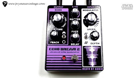 Death By Audio Echo Dream 2 Advanced Echo Modulation