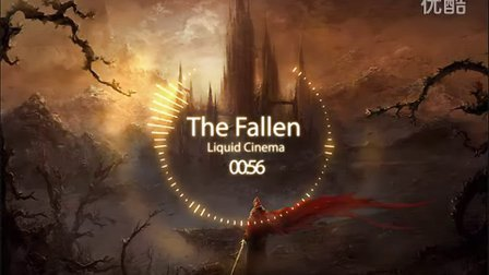气势音乐 :Liquid Cinema - The Fallen