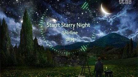 节奏旋律 :Shirfine - Starry Starry Night