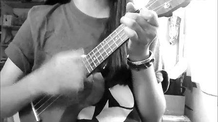 ukulele翻唱 好妹妹乐队《飞机》