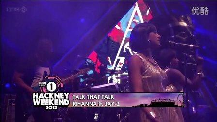 Rihanna ft Jay-Z -- Talk That Talk (Radio 1 Big Weekend BBC)