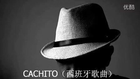 CACHITO(西语歌曲)