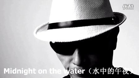 Midnight on the water(完整版)