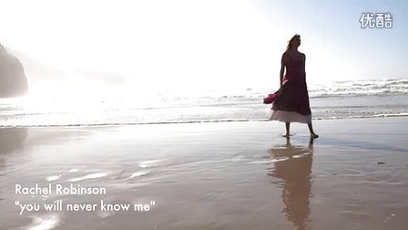 rachel robinson - you will never know me