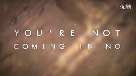 【M】【2013】美国后核强团DayShell - Not Coming In 新单歌词MV