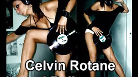 Celvin Rotane  I Believe 2008 Dub Mix