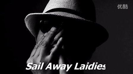 Sail Away Laidies