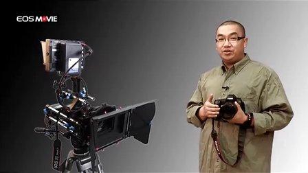 EOS MOVIE讲座第3集 广告,MV实拍技巧