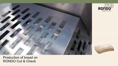 RONDO瑞士龙都:Cut & Check自动切割称重面包生产设备
