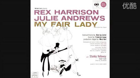 My Fair Lady- Wouldn't it be Loverly