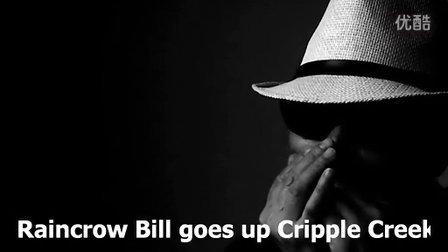 Raincrow Bill goes up Cripple Creek