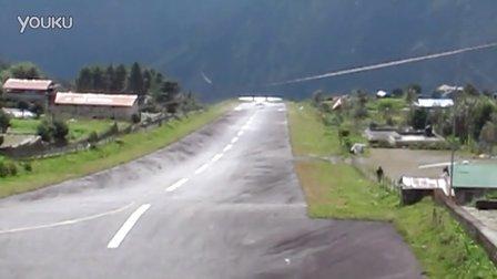 世界最危险机场——卢卡拉丹增-希拉里机场  飞机起飞视频