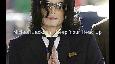 【偶】全球首播!天王Michael Jackson新单,Keep Your Head Up [视听]