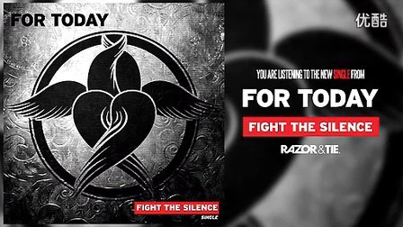【M】【2013】美国金属核For Today - Fight The Silence 新单