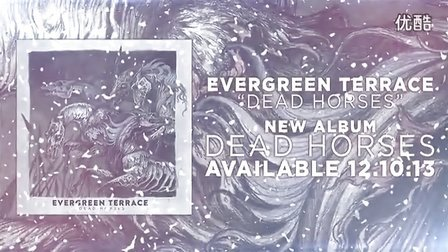 【M】【2013】美国金属核Evergreen Terrace - Dead Horses新单