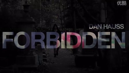 Forbidden by Dan Hauss