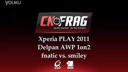 cnFrag.comXperia PLAY Delpan Lucky AWP 1on2 smiley