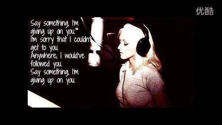 Say Something (Feat Christina Aguilera) 歌词版MV