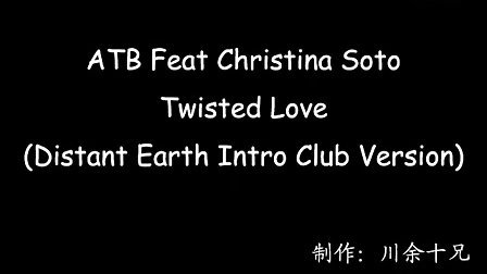 ATB - Twisted Love (Intro Club Version)