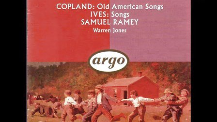 萨缪尔·拉米SamuelRamey-Copland-Old American Songs6-10